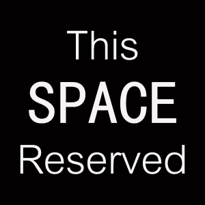 This Space Reserved