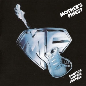 Mother's_Finest-Another_Mother_Further