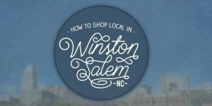 how-to-shop-local-winston-salem